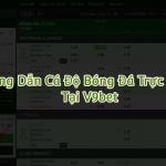 Hướng dẫn chơi cá độ bóng đá trực tuyến tại V9bet từ A