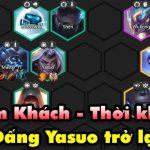 """DTCL mùa 3: Hướng dẫn đội hình Kiếm Khách Thời Không với sự trở lại của """"Đấng"""" Yasuo"""