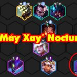 """LMHT: Đội hình """"Máy Xay"""" Nocturne đang quá hoàn hảo trong Đấu Trường Chân Lý"""