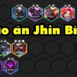 Đấu Trường Chân Lý mùa 3: Hướng dẫn đội hình Jhin Bí Ẩn siêu mạnh mà rất ít bị đụng hàng ở meta hiện tại
