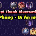 """DTCL mùa 4: Hướng dẫn đội hình """"Đại Thánh Bluetooth"""" Tiên Phong – Bí Ẩn cực dị"""