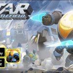 Star Battlefield mang đến những trận chiến nhịp độ cực nhanh