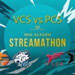 VCS sẽ đại chiến PCS tại giải Mid-Season Streamathon