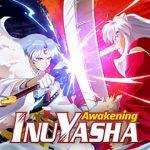Inuyasha Awakening chuẩn bị được một nhà phát hành trong nước mang về