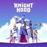 Knighthood mobile - game phong cách mới đến từ cha đẻ của Candy Crush Saga
