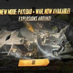 PUBG Mobile ra mắt chế độ mới đầy thú vị Payload X War Mode
