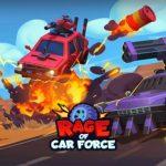 Rage of Car Force - game MOBA bắn xe đầy thú vị vừa ra mắt