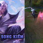 Chi tiết thông số tướng mới Yone cùng skin Tà Ảnh Song Kiếm