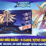 Fantasy KingDom M sở hữu 4 lớp nhân vật có khả năng biến hình độc lập