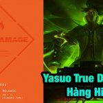 """Riot Games thả thính trên trang chủ True Damage, Yasuo Hàng Hiệu sắp """"giá lâm"""" rồi sao?"""