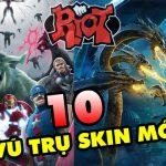 TOP 10 vũ trụ Skin cực kỳ tiềm năng mà Riot Games vẫn chưa khai thác