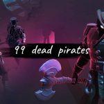 99 dead pirates là tựa game đối kháng với lối chơi vô cùng đơn giản