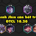 DTCL mùa 4: Hướng dẫn khai phá sức mạnh của đội hình xoay quanh Jhin