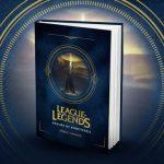 Riot Games phát hành sách giải mã về toàn bộ vũ trụ Liên Minh Huyền Thoại