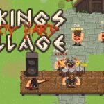 Vikings Village: Party Hard - game loạn đấu chơi đa nền tảng cực vui vẻ