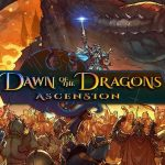 Dawn of the Dragons: Ascension