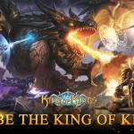 King of Kings - MMORPG cực hay của Tencent đã chính thức ra mắt
