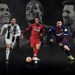Van Dijk, Ronaldo và Messi vào top 3 cầu thủ hay nhất châu Âu
