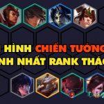 DTCL mùa 4: Top đội hình Chiến Tướng hiệu quả nhất rank Thách Đấu