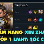 Hướng dẫn chơi Xin Zhao cực hiệu quả từ cao thủ top 1 LMHT: Tốc Chiến
