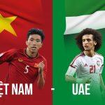 Lịch sử không ủng hộ Việt Nam trước trận đấu UAE