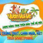 Game mobile Vườn Vui Vẻ chính thức open beta tại Việt Nam với bản Android và iOS