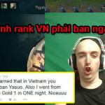 Sau tất cả Cowsep đã học được phải ban Yasuo khi chơi ở rank Việt Nam