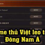 """Đã có game thủ Việt """"phá đảo"""" server ĐNÁ dù chỉ mới chơi có… 1 tháng"""