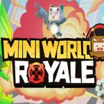 Mini World Royale - Battle Royale vui nhộn siêu thích hợp để giải trí