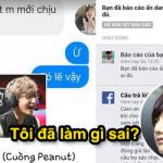 Đắng lòng thanh niên cay cú với Peanut, đi report facebook người trong mộng