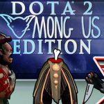 Hai Youtuber gây bão cộng đồng Dota2 với bản mod Among Us