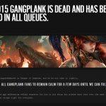 Gangplank bị Riot khai tử sau khi vừa cập nhật chưa lâu?