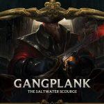 Lộ diện bộ kỹ năng mới siêu khủng khiếp của Gangplank