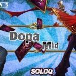 Bảng ngọc và Bảng bổ trợ của các cao thủ – Phần 5: Dopa