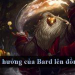 Hướng dẫn Bard – Hướng đi mới cho người chơi hỗ trợ?