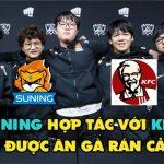 KFC trở thành đối tác với Suning, SofM và đồng đội trúng mánh