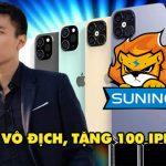 Chủ tịch Suning hứa tặng 100 iPhone 12 cho fan nếu đội nhà vô địch