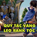 TOP 10 quy tắc vàng để bạn leo rank thần tốc trong LMHT Tốc Chiến