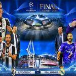 Juventus - Real Madrid và chặng đường tới chung kết Champions League