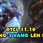 DTCL mùa 5: Hàng loạt tướng 2, 3 vàng được ưu ái trong bản 11.10