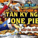 Hải Tặc Loạn Chiến - game lấy đề tài One Piece sắp được ra mắt