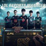 Sau những Tốc Chiến hay Huyền Thoại Runeterra, LoL Esports Manager cũng sắp sửa ra mắt